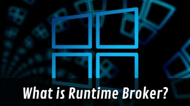 Windows 10 Runtime Broker Process Windows 10, Windows