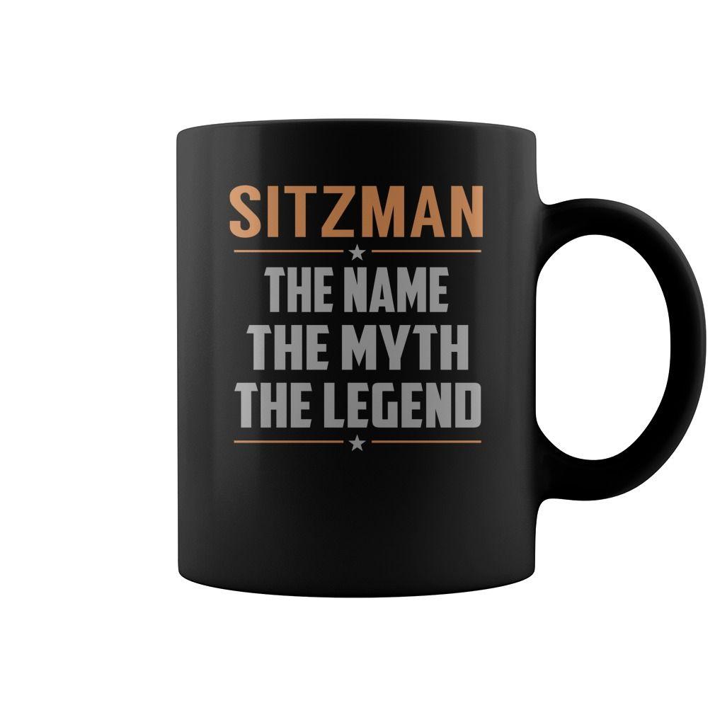 SITZMAN The Name The Myth The Legend Name Mugs #Sitzman