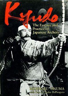 Libro Kyudo La Esencia Y Practica De La Arqueria Japonesa Archery Traditional Martial Arts Martial Arts