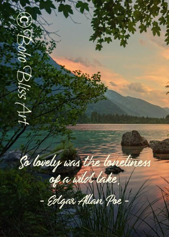 edgar allan poe quote so lovely was the loneliness of a wild lake