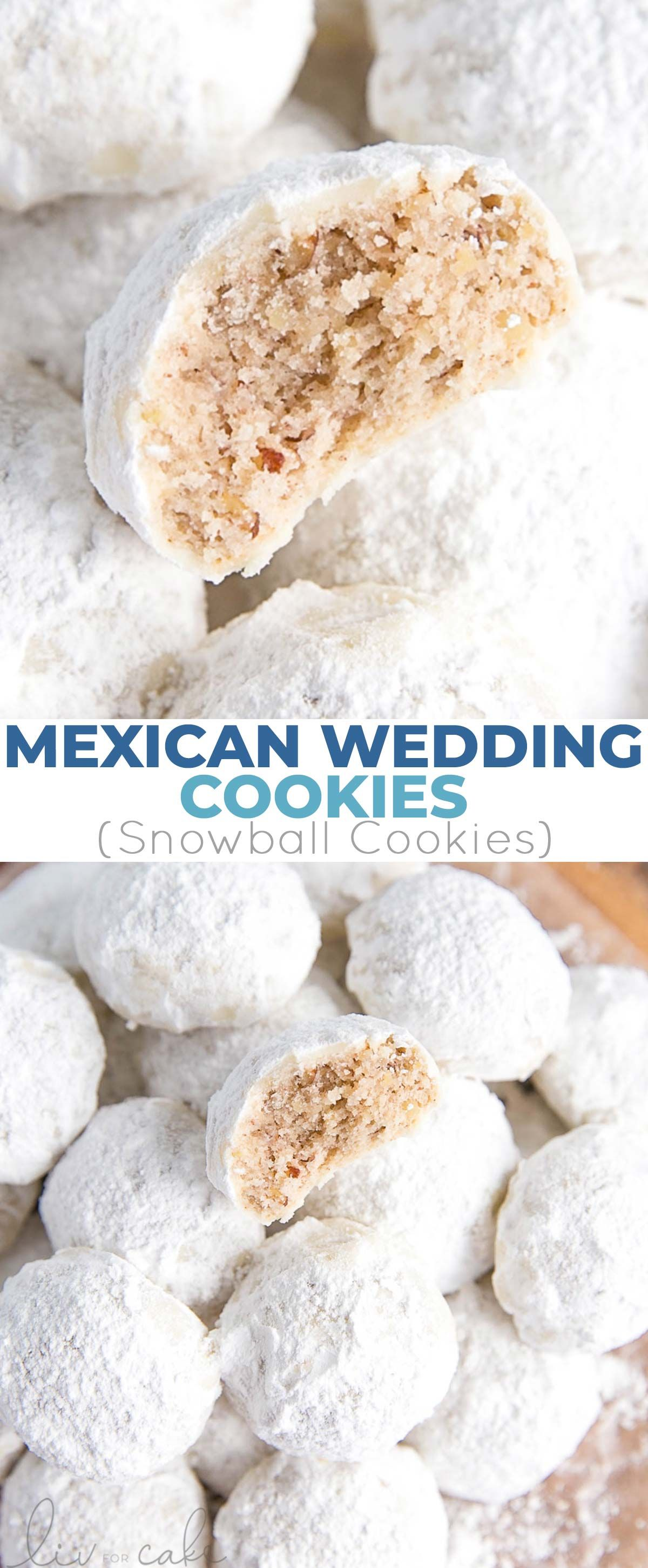 These Mexican Wedding Cookies Also Known As Snowball Cookies Or Russian Tea Cakes Ar Mexican Wedding Cookies Mexican Wedding Cookies Recipes Snowball Cookies