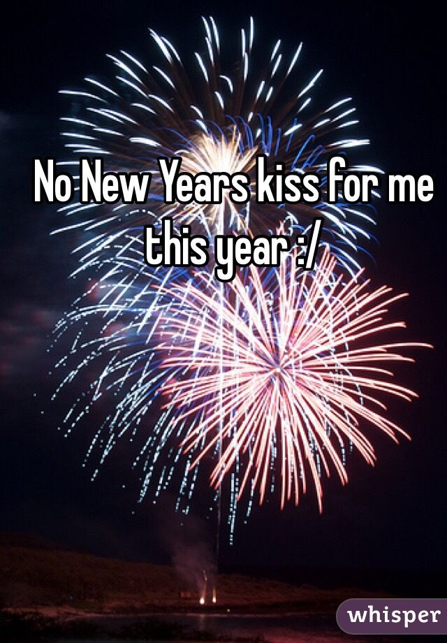 No New Years Kiss Google Search Quotes Pinterest Fireworks