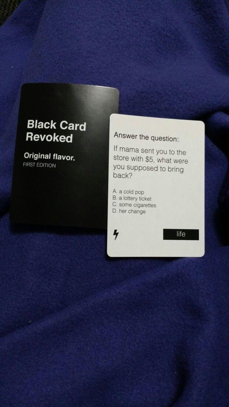 Black card revoked black card drinking games cold pop