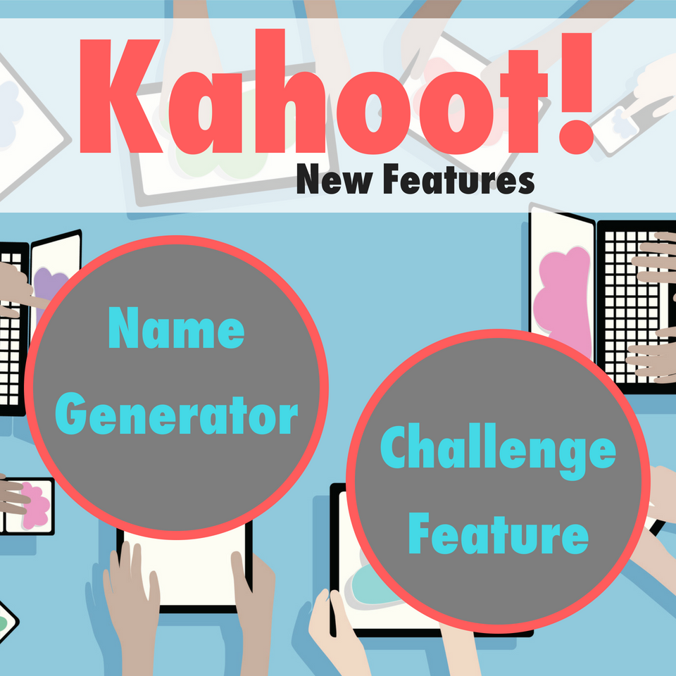 Kahoot Name Generator and Challenge Features Name