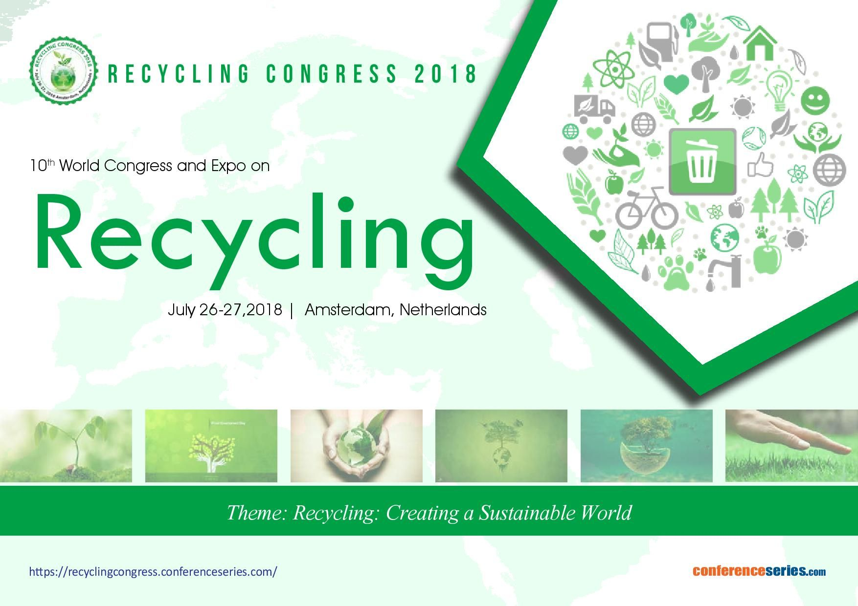 10th World Congress and Expo on #Recycling July 26-27, 2018