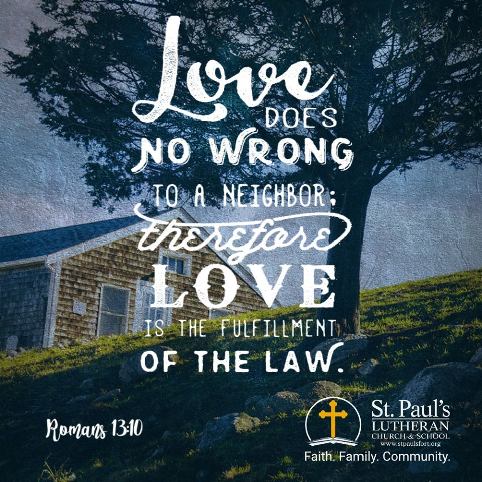 No matter where you live, get to know your neighbors. God wants us to befriend our neighbors and share His love with them.  Love does no harm to a neighbor. Therefore love is the fulfillment of the law.  — Romans 13:10  #stpaulsfort #faithfamilycommunity #community #loveyourneighbor