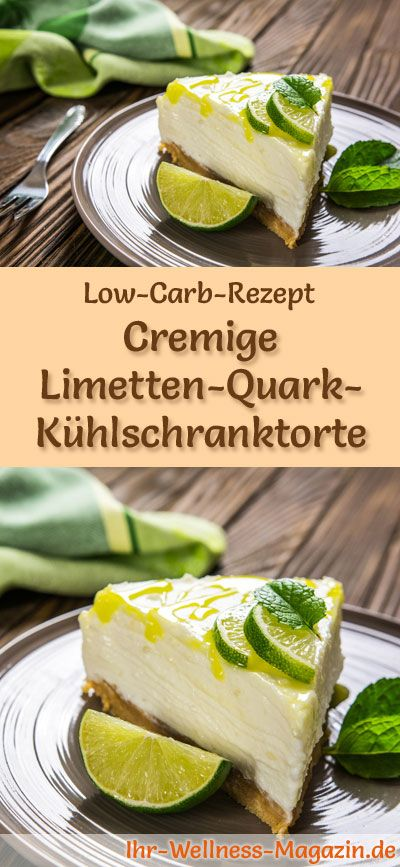 Schnelle Low Carb Limetten Quarktorte Ohne Backen Rezept Ohne