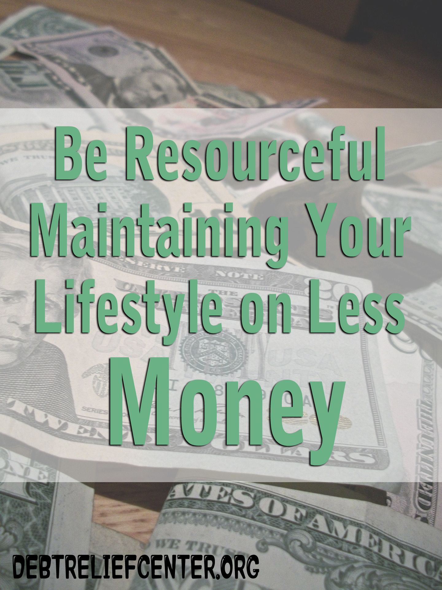 How To Be Resourceful With Money