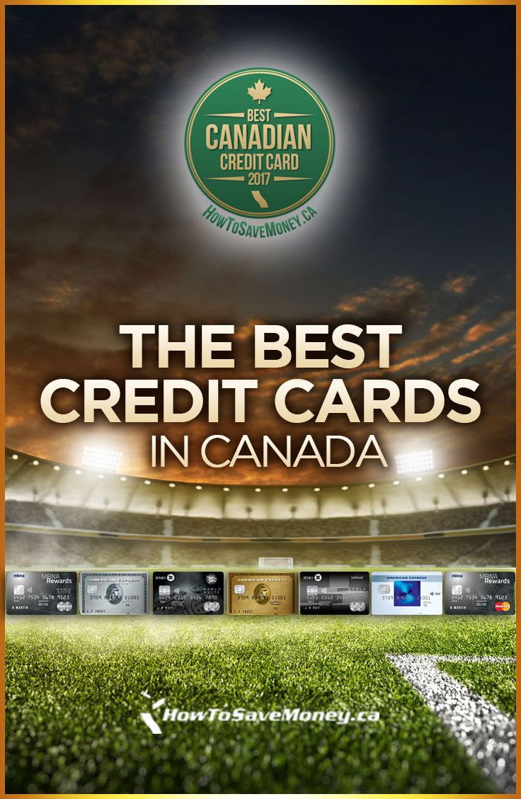 Best Credit Cards in Canada 2019 Best credit cards, Best