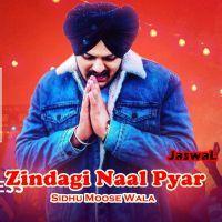 Download Zindagi Naal Pyar Mp3 Song By Sidhu Moose Wala Mp3 Song Mp3 Song Download Songs