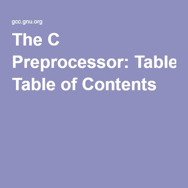 The C Preprocessor: Table of Contents