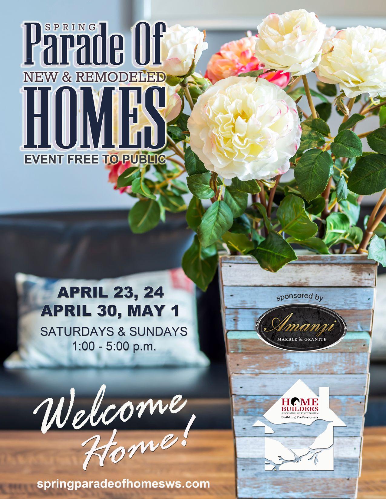 Spring Parade Of Homes April 23 24 And April 30 May 1 Home Builders Association Parade Of Homes North Carolina Homes