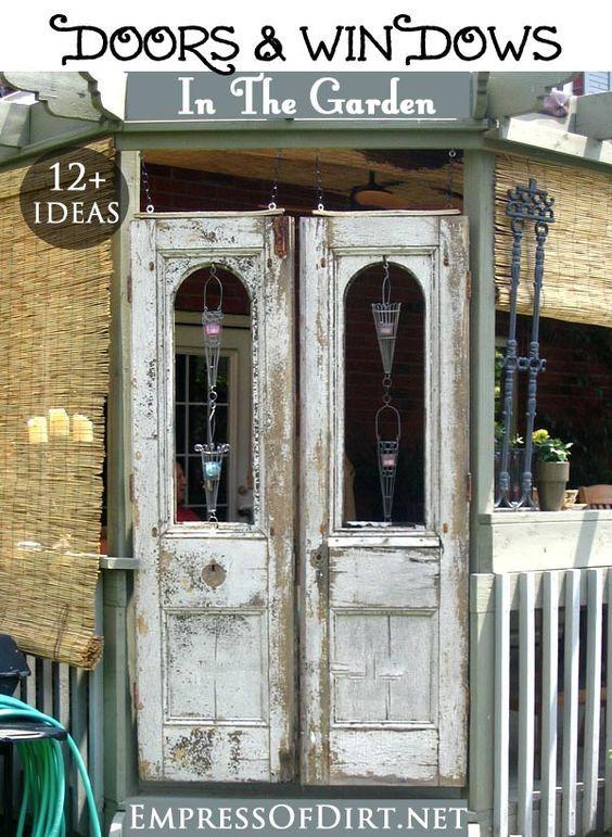 20 Ideas For Old Doors And Windows In The Garden Empress Of Dirt Old Doors Garden Doors Windows And Doors