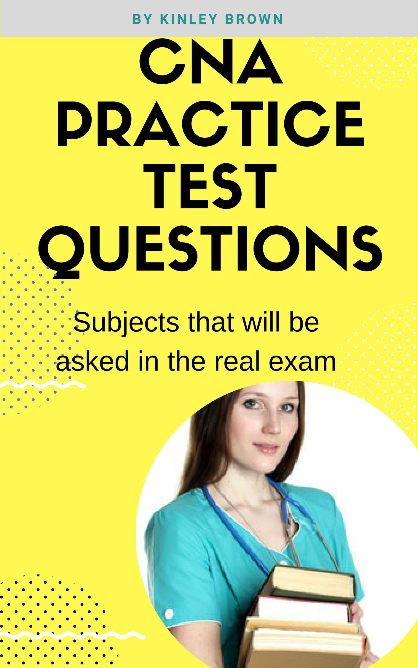 Free Cna Practice Test Questions List Of Sample Questions For Cna