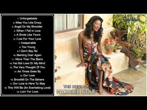 The Best Of Natalie Cole Greatest Hits Full Album Natalie Cole Nat King Cole Youtube