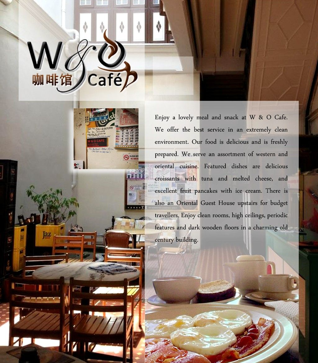 W & O Cafe offer the best service in an extremely clean ...