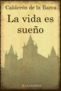 Descargar La Vida Es Sueño De Calderón De La Barca Pedro Sueños Vida Libros