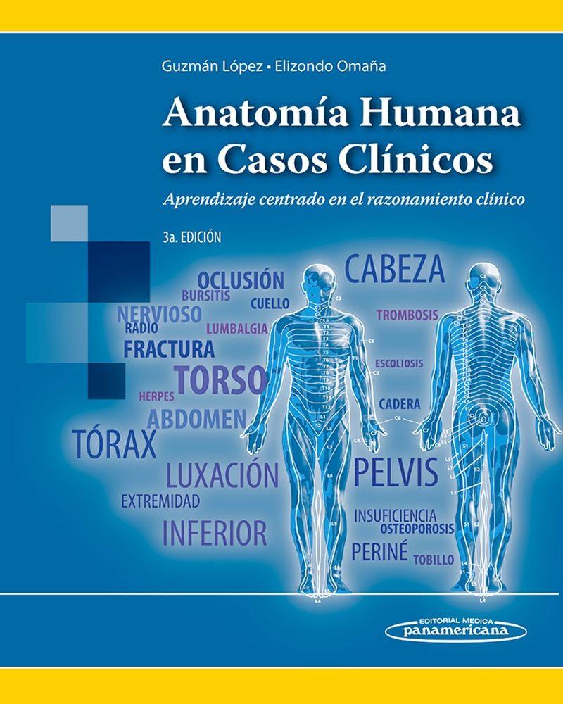 Acceso Usal. Anatomía humana en casos clínicos: aprendizaje centrado ...