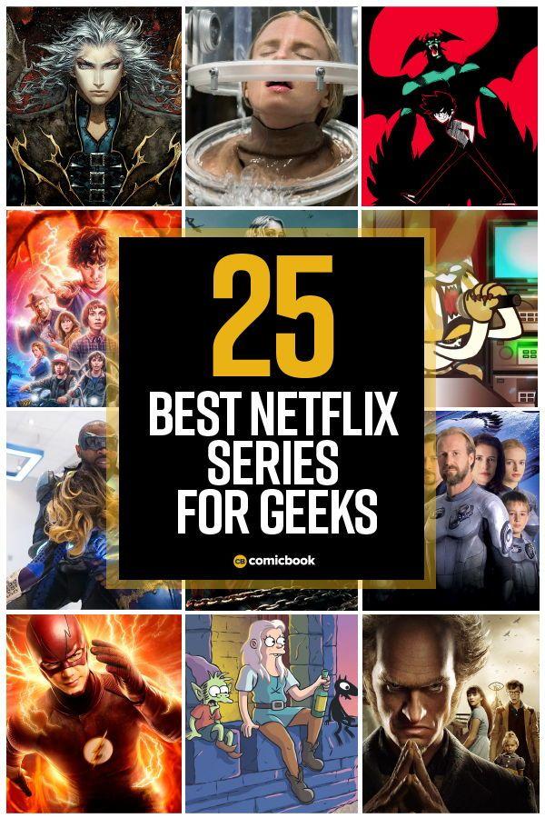 The 25 Geekiest Netflix Shows You Can Stream Now Netflix