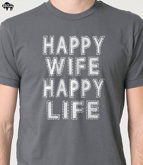 Top Gifts For Wife Part - 44: Christmas Gift Wedding Gift Happy Wife Happy Life Menu0027s T Shirt Holiday Gift  Wife Gift Funny Tshirt Husband Gift