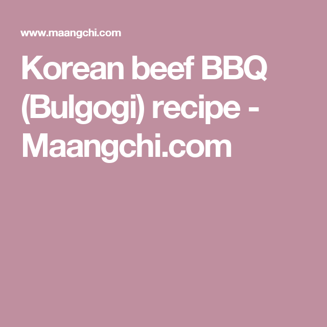Bulgogi   Recipe   Bulgogi, Korean beef, Bulgogi recipe ...