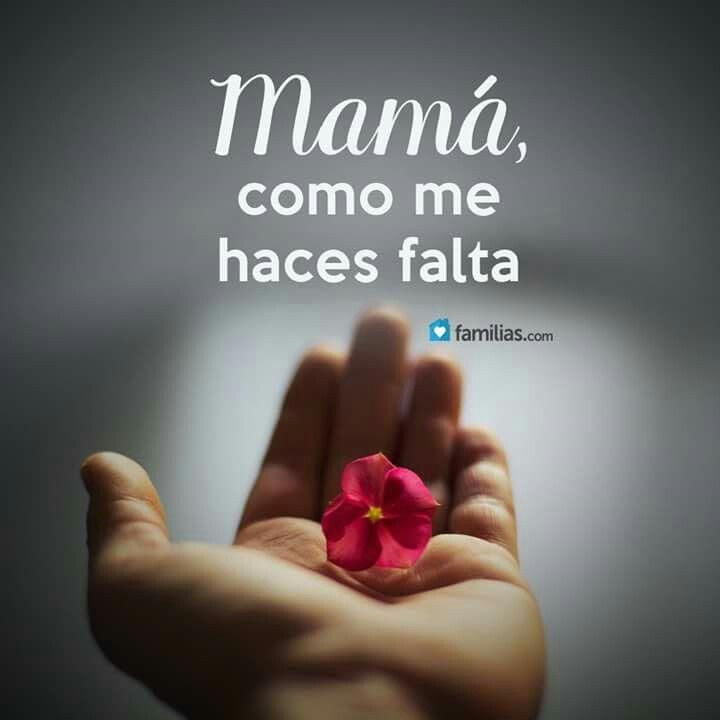 Pin De Mony Perbau En Mamá Te Extraño Mamá Frases Te Extraño Mamá Extraño A Mi Mamá
