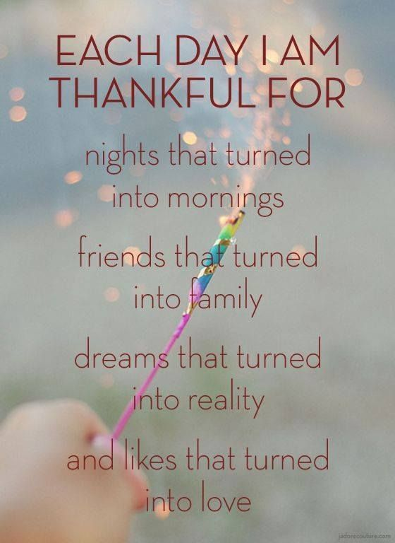 Each Day I Am Thankful For... Life Quotes Quote Inspirational Quotes  Inspiring Quotes Grateful Quotes Thankful Quotes Friends And Family Quotes  | Pinterest ...