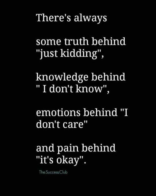 """Life Quote – There's always some truth behind""""just kidding"""", knowledge…"""