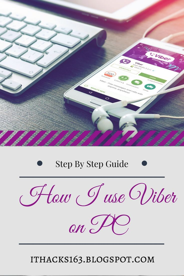 How to install and use viber on PC and laptop Blogging