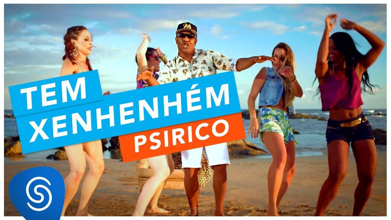 Psirico - Tem Xenhenhém (Clipe Oficial)
