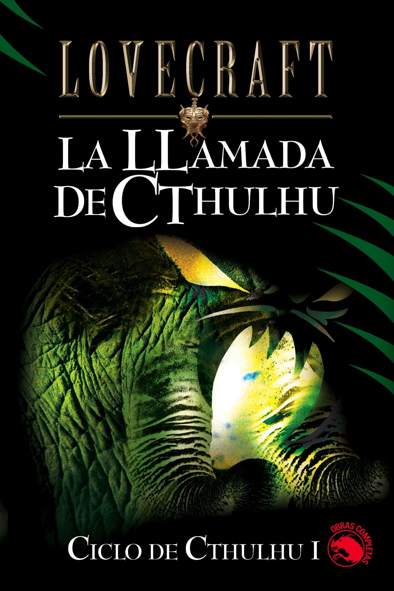 La Llamada De Cthulhu-H. P. Lovecraft
