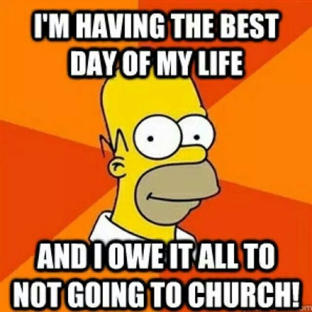 Atheism Religion God Is Imaginary Simpsons Im Having The Best