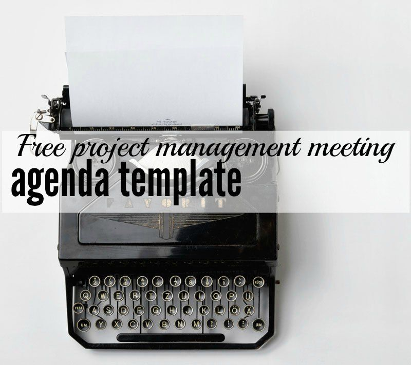 Would You Like A Free Project Meeting Agenda Template IVe Got