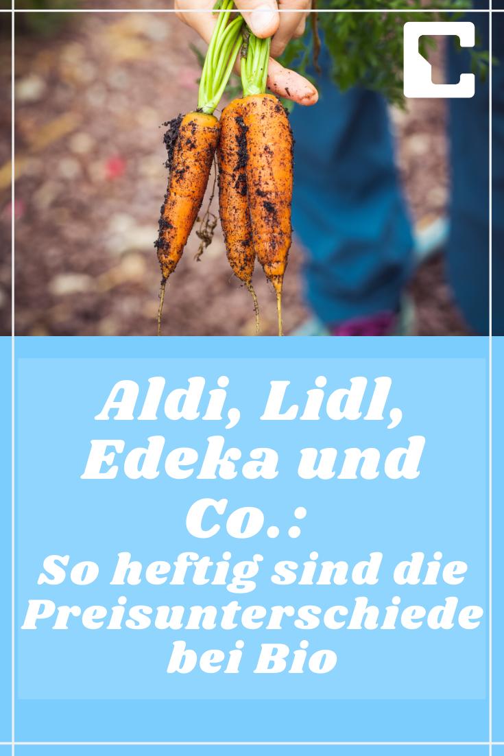 Aldi Lidl Edeka Und Co So Heftig Sind Die Preisunterschiede Bei Bio Mit Bildern Aldi Edeka Lidl