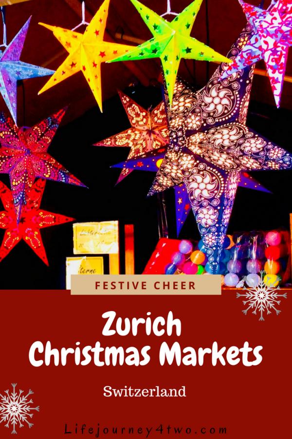 Zurich Christmas Markets 2020 Sensational Swiss Festivity Lifejourney4two Christmas Travel Christmas Market Switzerland Christmas