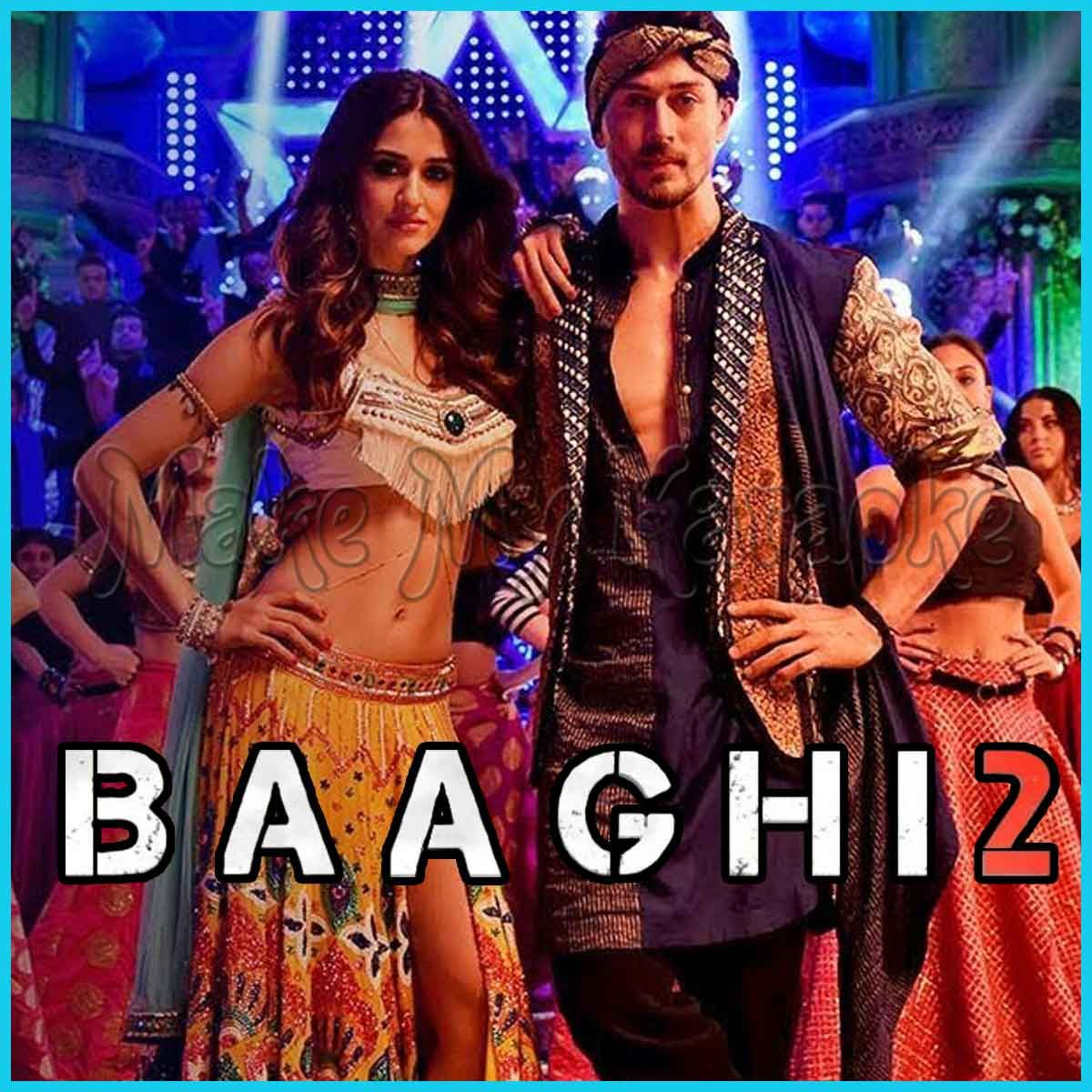 Mundiyan Baaghi 2 Mp3 And Video Karaoke Format In 2020 Mp3