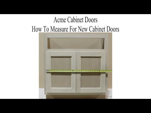 How To Measure For Cabinet Doors Acmecabinetdoors Make A