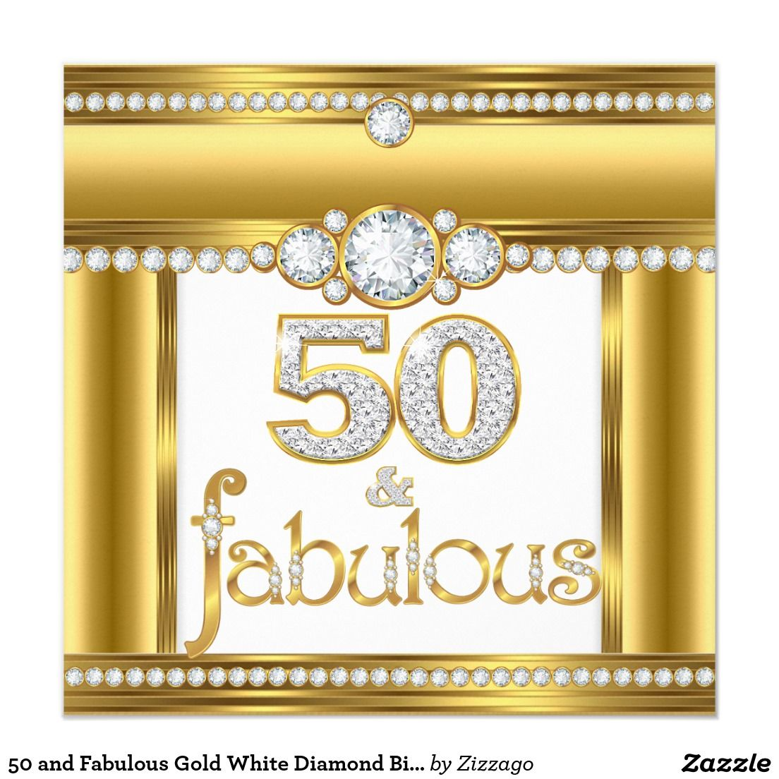50 and Fabulous Gold White Diamond Birthday Party Card Fabulous