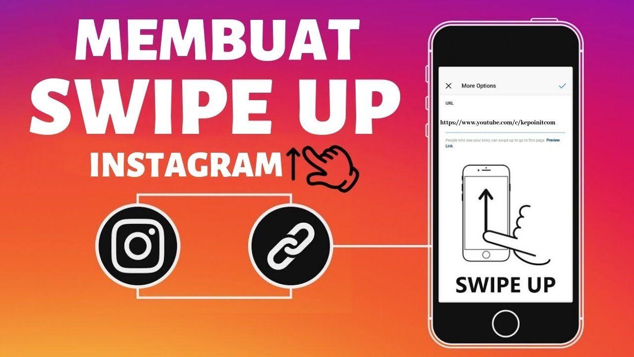 Cara Membuat Swipe Up Di Instagram Instagram Science Video