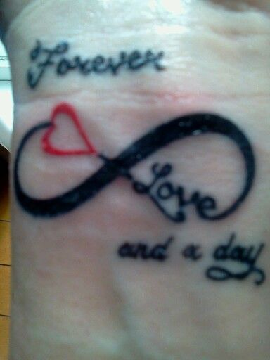 Love Forever And A Day Infinity Tattoo Things I Love Tattoos