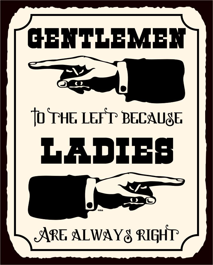 Nice Ladies Are Always Right Vintage Metal Art Funny Bathroom Retro Tin Sign