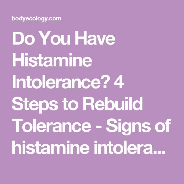 Do You Have Histamine Intolerance? 4 Steps to Rebuild Tolerance - Signs of histamine intolerance include—gas, diarrhea, heartburn, acid reflux, panic attacks, eczema, asthma, insomnia, mood swings, migraines, and more; Histamine plays an important role in inflammation in the body, related to allergies, and it also regulates sleep and stomach acid.