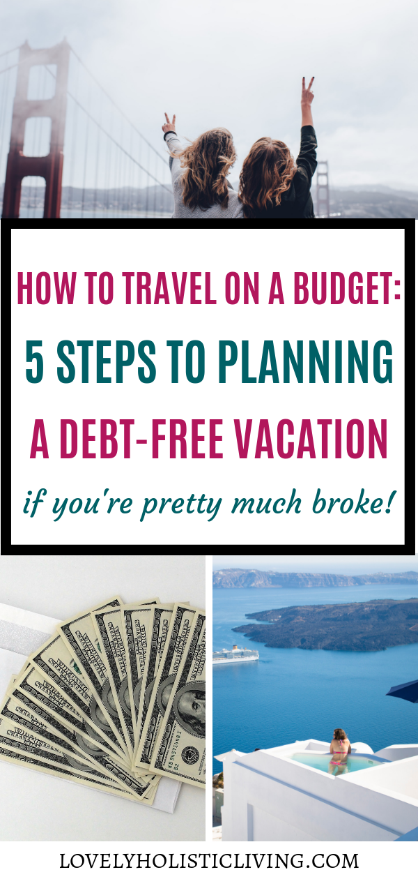 5 Steps to Planning an Incredible DebtFree Vacation is part of Steps To Planning A Memorable Vacation Daveramsey Com - Are you in need of a vacation but the cost is holding you back  I'm going to show you a proven and easy 5step plan to budgeting for your next trip!