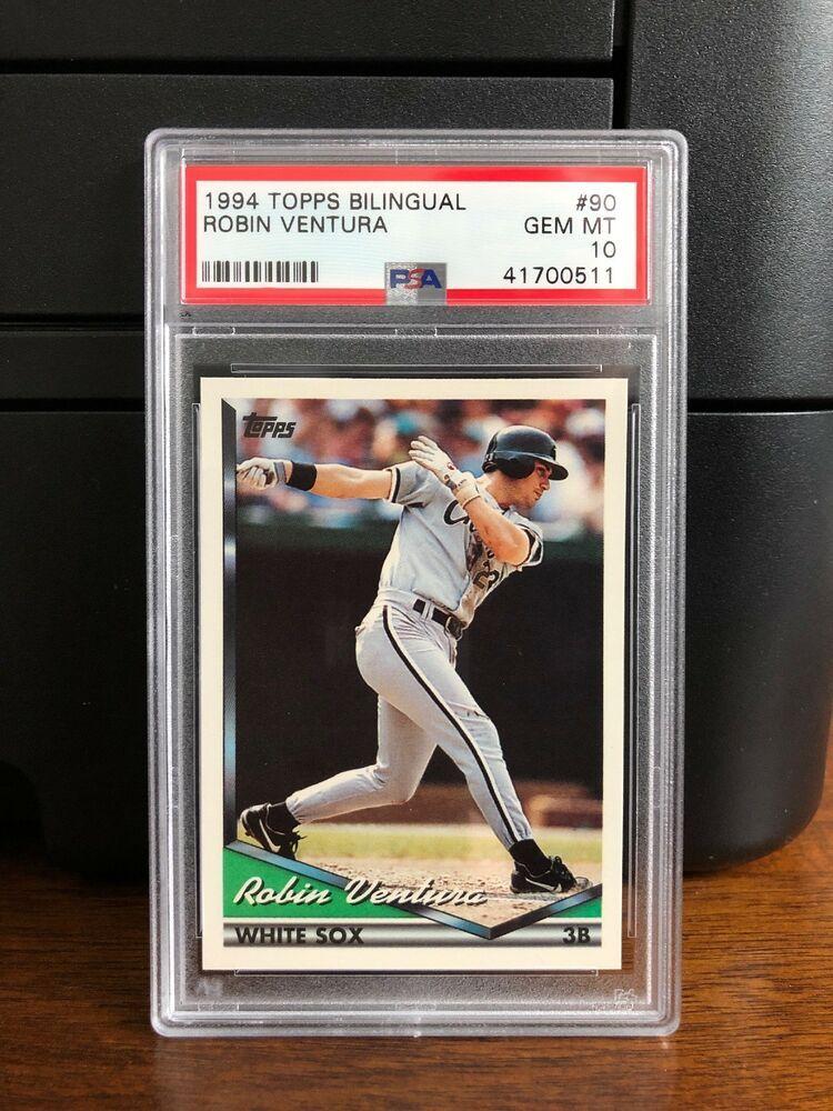 1994 Topps Bilingual Robin Ventura Baseball Card 90 Psa 10