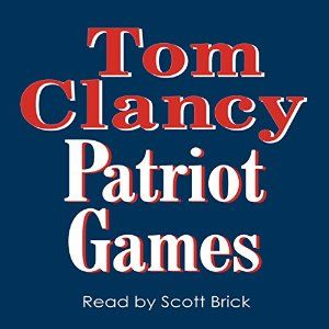 Patriot Games Patriots Game Audio Books Tom Clancy
