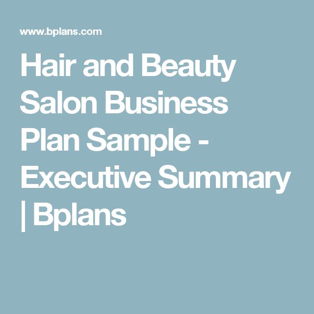 Hair And Beauty Salon Business Plan Sample Executive Summary - Salon business plan template