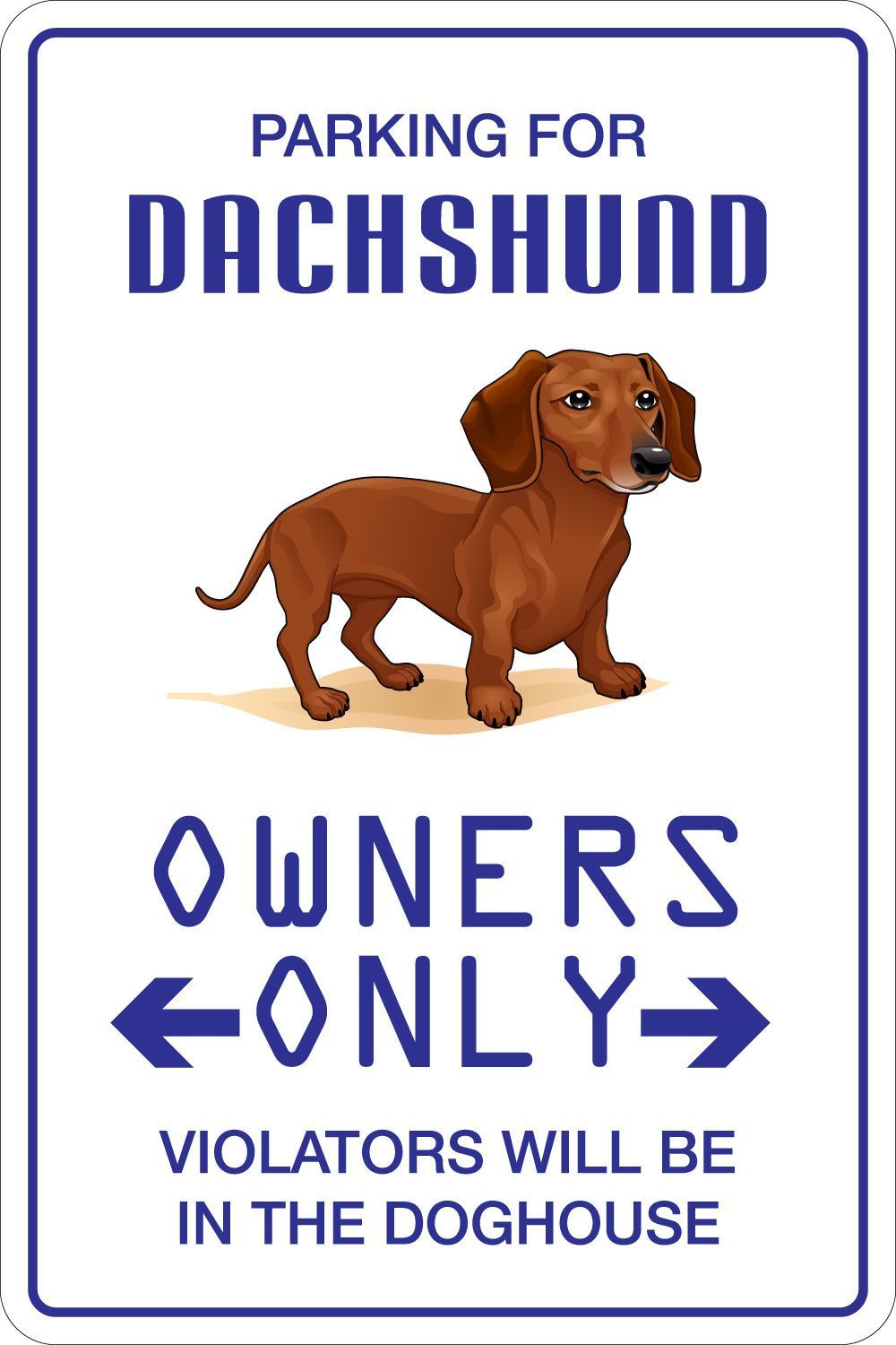 Aluminum Parking For Dachshund 8 X12 Metal Novelty Sign Ns 110