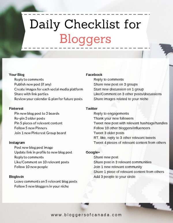 Download our Daily Checklist for Bloggers for a list of daily - daily checklist