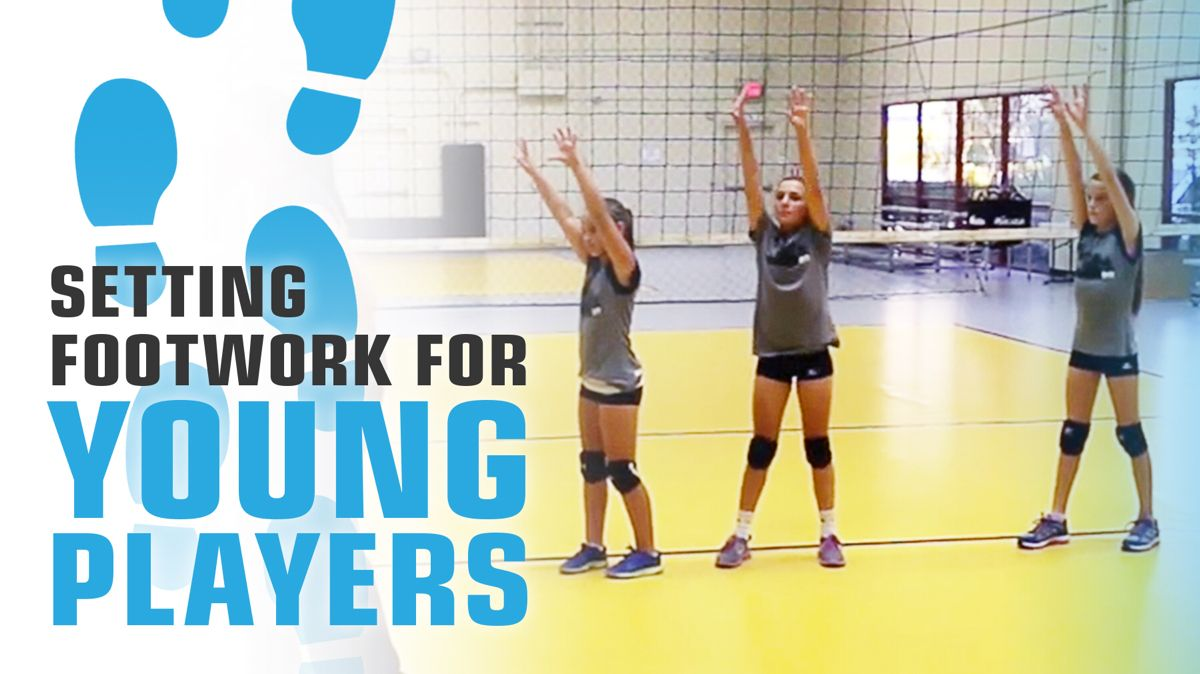 Setting Footwork For Young Players The Art Of Coaching Volleyball Coaching Volleyball Volleyball Practice Volleyball Workouts
