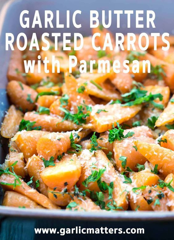 Garlic Butter Roasted Carrots with Parmesan Recipe